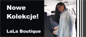 LaLa Boutique - Wiosenne Kolekcje w Full Market